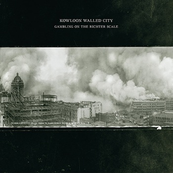 KOWLOON WALLED CITY - Gambling on the Richter Scale cover