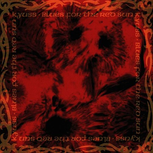 KYUSS - Blues For The Red Sun cover