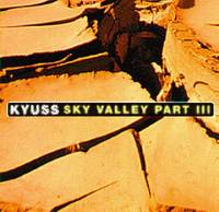 KYUSS - Sky Valley Part III cover