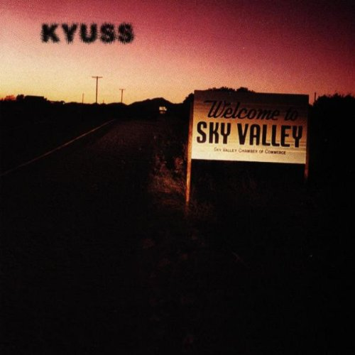 KYUSS - Welcome To Sky Valley cover