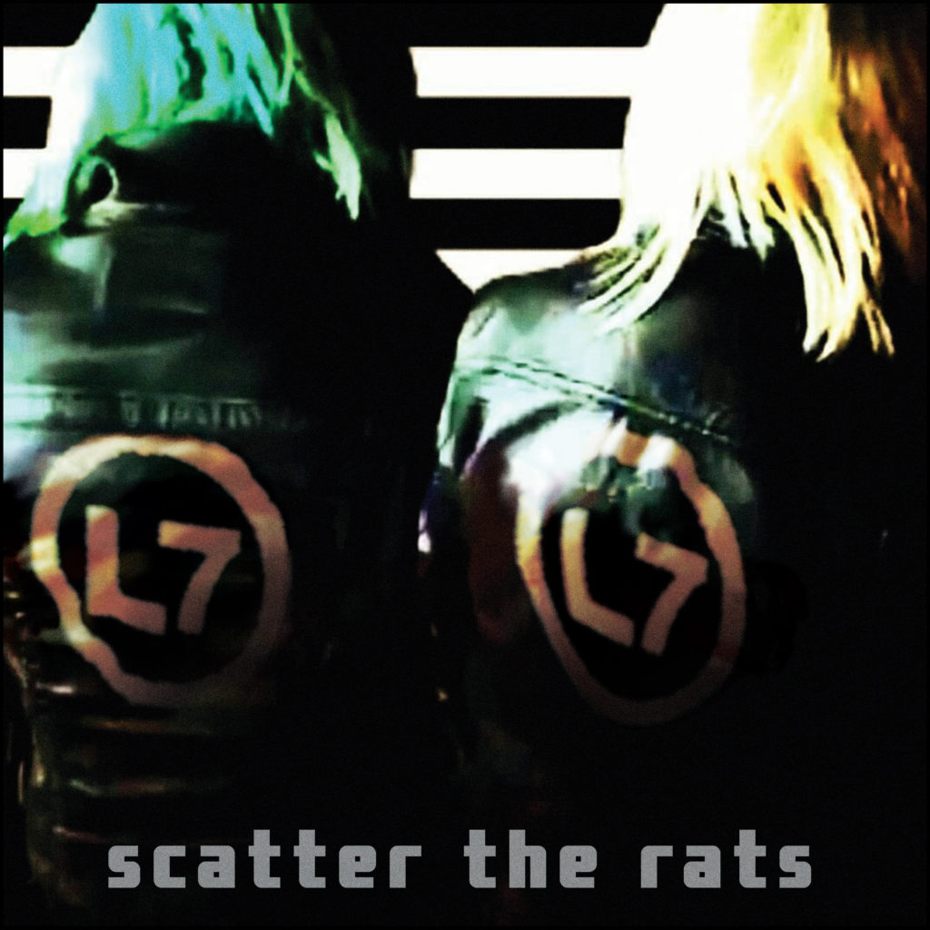 L7 - Scatter The Rats cover