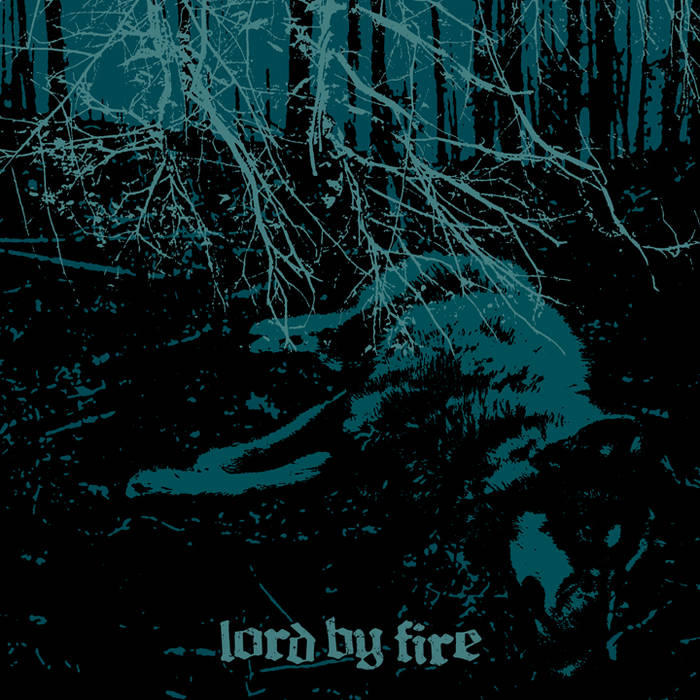 LORD BY FIRE - Lord By Fire cover