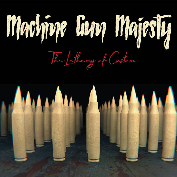 MACHINE GUN MAJESTY - The Lethargy Of Custom cover
