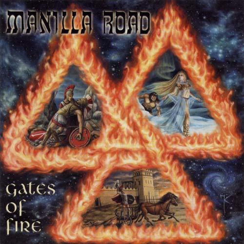 MANILLA ROAD - Gates of Fire cover