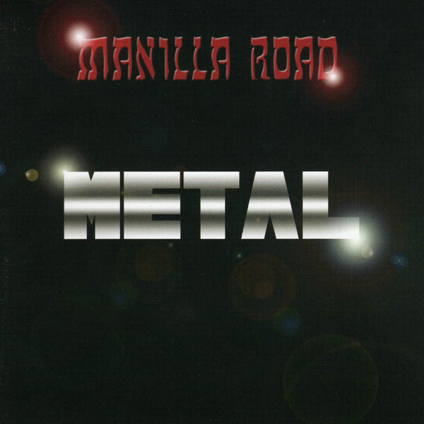 MANILLA ROAD - Metal cover
