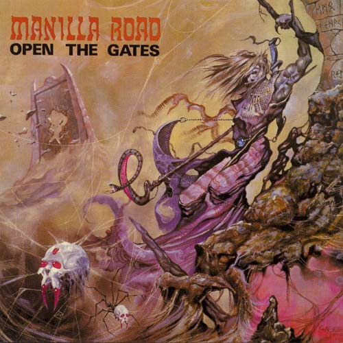 MANILLA ROAD - Open the Gates cover