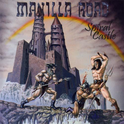 MANILLA ROAD - Spiral Castle cover