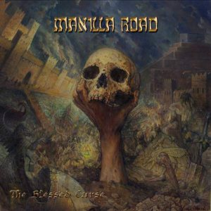 MANILLA ROAD - The Blessed Curse cover