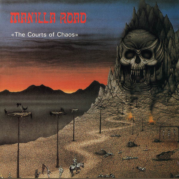 MANILLA ROAD - The Courts of Chaos cover