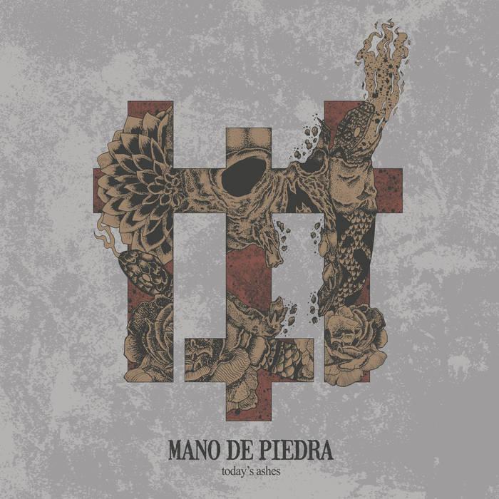 MANO DE PIEDRA - Today's Ashes cover