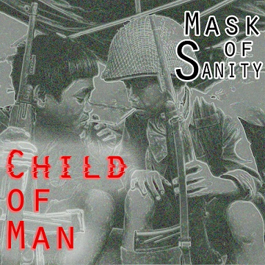 MASK OF SANITY - Child Of Man cover