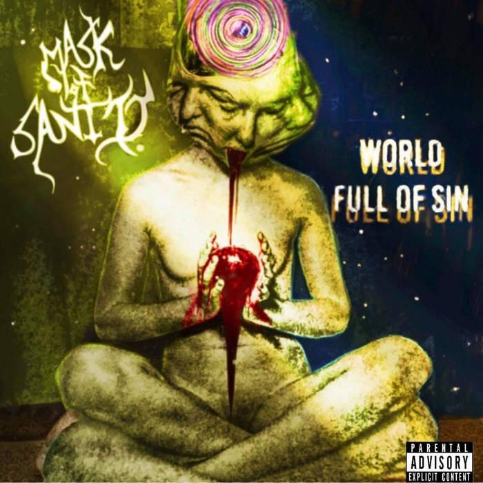 MASK OF SANITY - World Full Of Sin cover