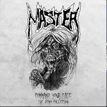 MASTER - Command Your Fate - The Demo Collection cover