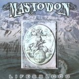 MASTODON - Lifesblood cover