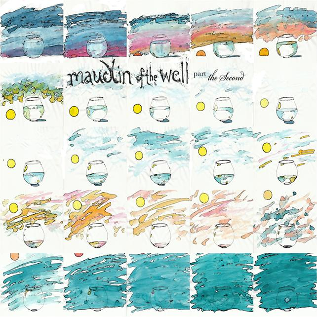 MAUDLIN OF THE WELL - Part The Second cover