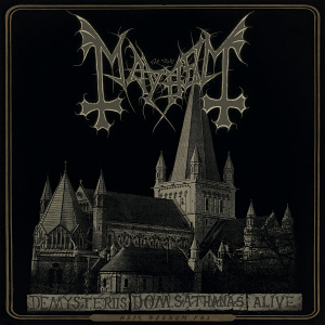 MAYHEM - De Mysteriis Dom Sathanas Alive cover