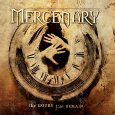MERCENARY - The Hours That Remain cover