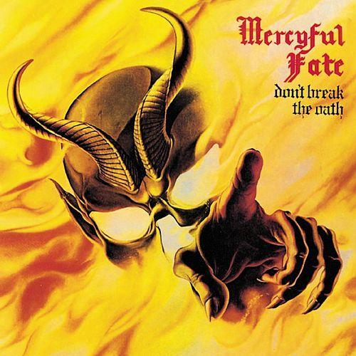MERCYFUL FATE - Dont Break the Oath cover