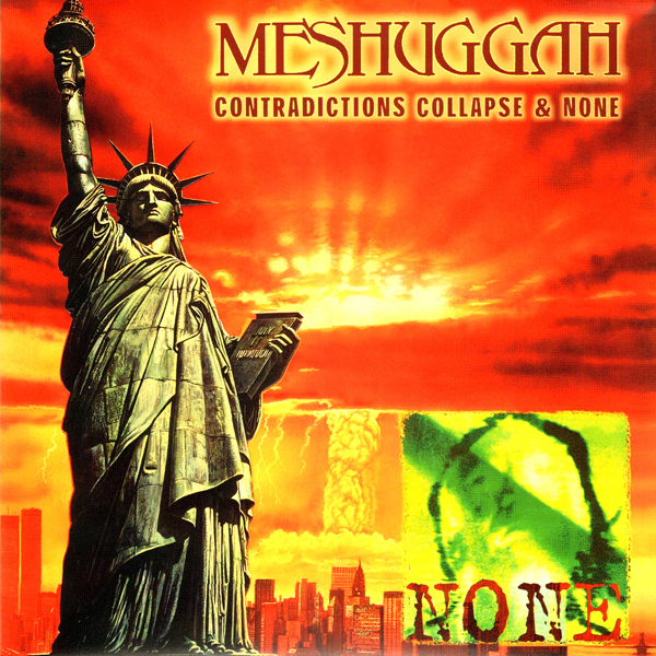 MESHUGGAH - Contradictions Collapse / None cover