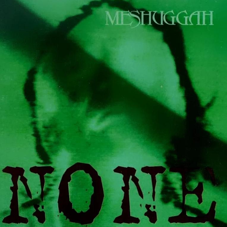 MESHUGGAH - None cover