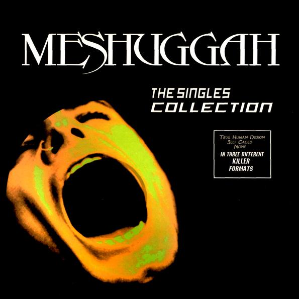 MESHUGGAH - The Singles Collection cover