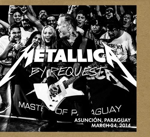 METALLICA - By Request: Asunción, Paraguay - March 24, 2014 cover