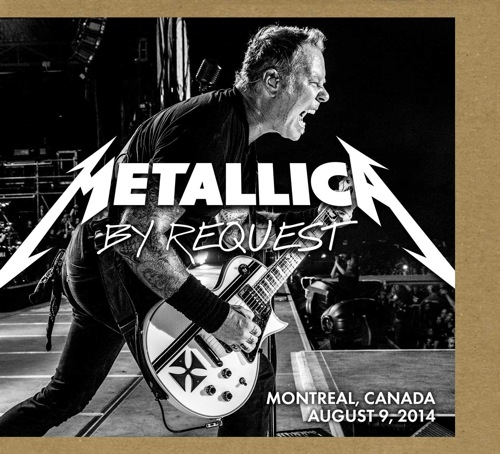 METALLICA - By Request: Montreal, Canada - August 9, 2014 cover