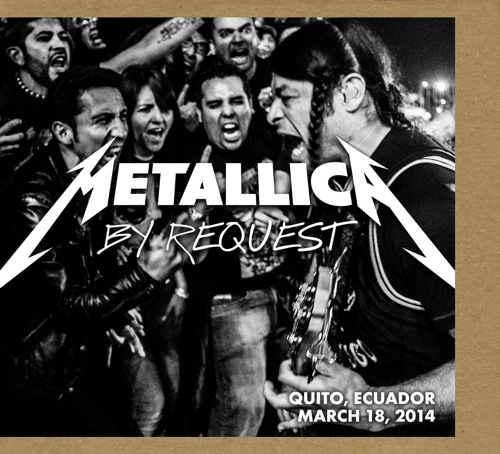 METALLICA - By Request: Quito, Equador - March 18, 2014 cover