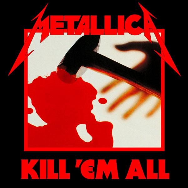 METALLICA - Kill 'em All cover
