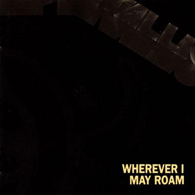 METALLICA - Wherever I May Roam cover