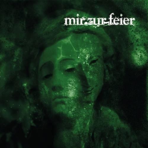 MIR ZUR FEIER - Mir Zur Feier cover