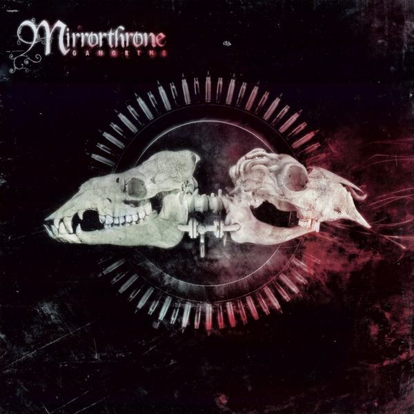 MIRRORTHRONE - Gangrene cover