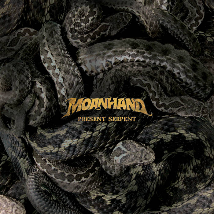 MOANHAND - Present Serpent cover