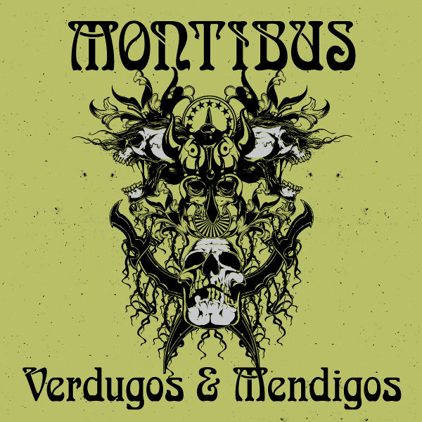 MONTIBUS - Verdugos Y Mendigos cover