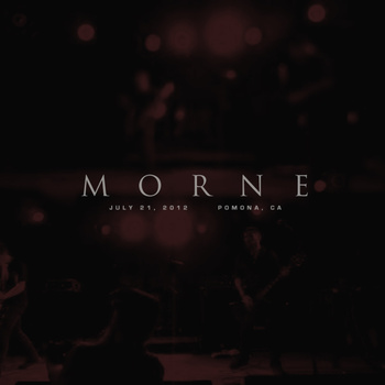 MORNE - July 21, 2012 • Pomona, CA cover