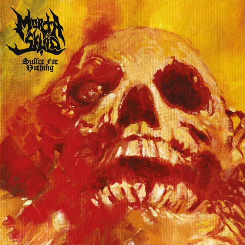 MORTA SKULD - Suffer for Nothing cover