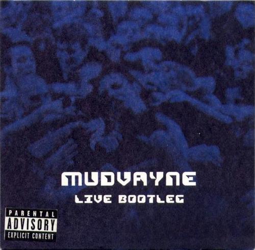 MUDVAYNE - Live Bootleg cover