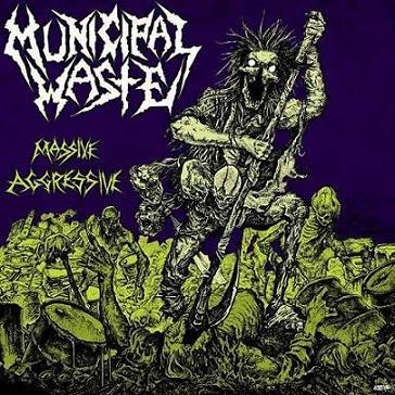 MUNICIPAL WASTE - Massive Aggressive cover