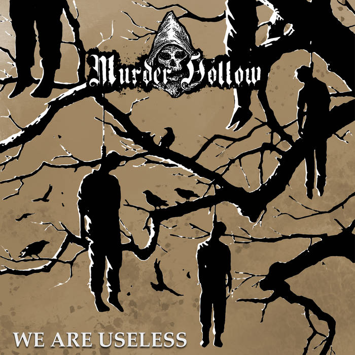 MURDER HOLLOW - We Are Useless cover