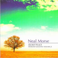 NEAL MORSE - Secret Place (Worship Sessions Volume 3) cover