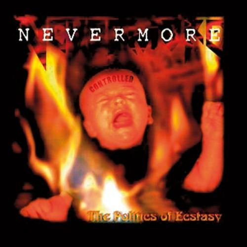 NEVERMORE - The Politics of Ecstasy cover