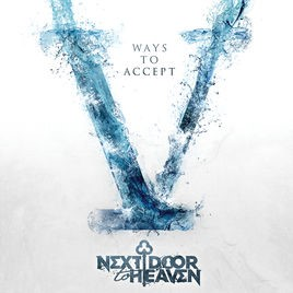 NEXT DOOR TO HEAVEN - V Ways To Accept cover