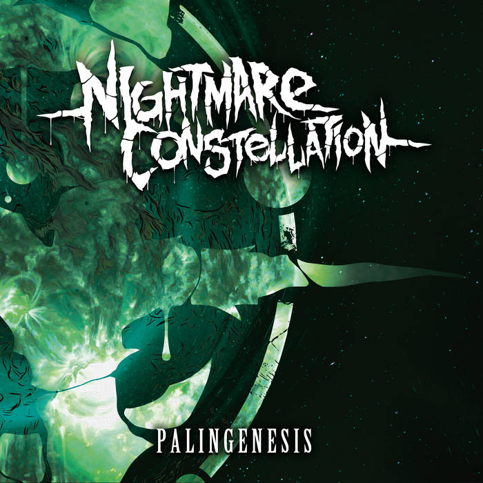 NIGHTMARE CONSTELLATION - Palingenesis cover