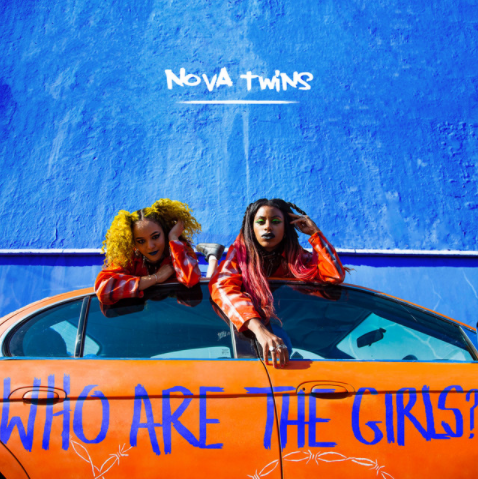 NOVA TWINS - Who are the Girls? cover