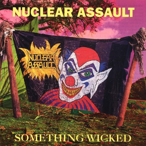 NUCLEAR ASSAULT - Something Wicked cover