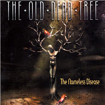 THE OLD DEAD TREE - The Nameless Disease cover