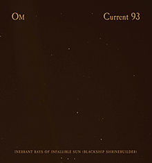 OM - Inherrant Rays Of Infallible Sun (Blackship Shrinebuilder) (Split with Current 93) cover