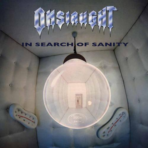 ONSLAUGHT - In Search of Sanity cover