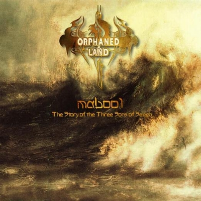 ORPHANED LAND - Mabool: The Story of the Three Sons of Seven cover