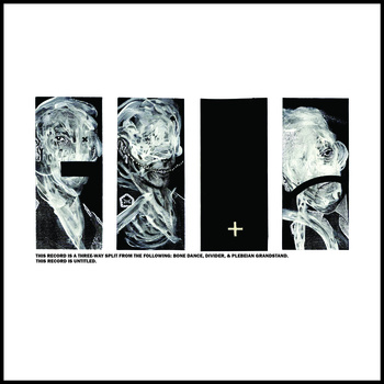 PLEBEIAN GRANDSTAND - Bone Dance / Divider / Plebeian Grandstand cover